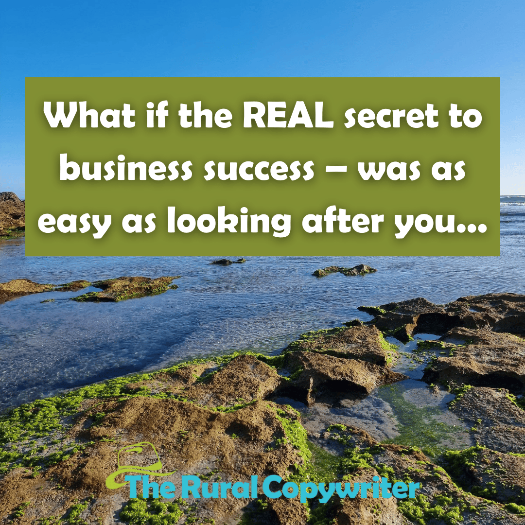 The secret to business success - The Rural Copywriter
